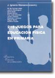 215 Juegos para Educación Física en Primaria