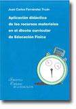 Aplicación Didáctica de los Recursos Materiales en el Diseño Curricular de Educación Física